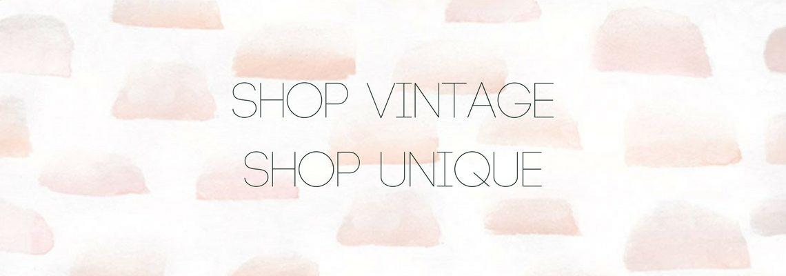 Shop vintage, shop unique